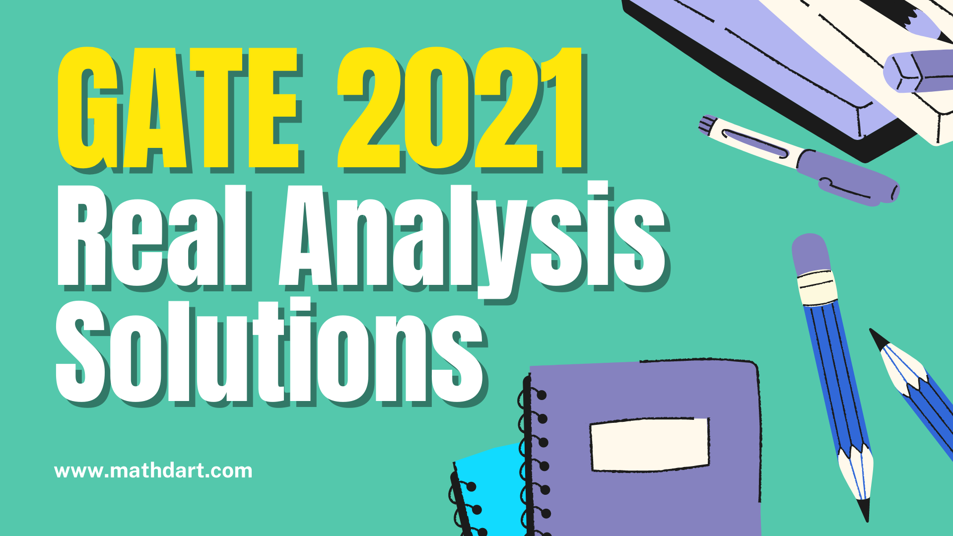 GATE Real Analysis 2021 Solutions